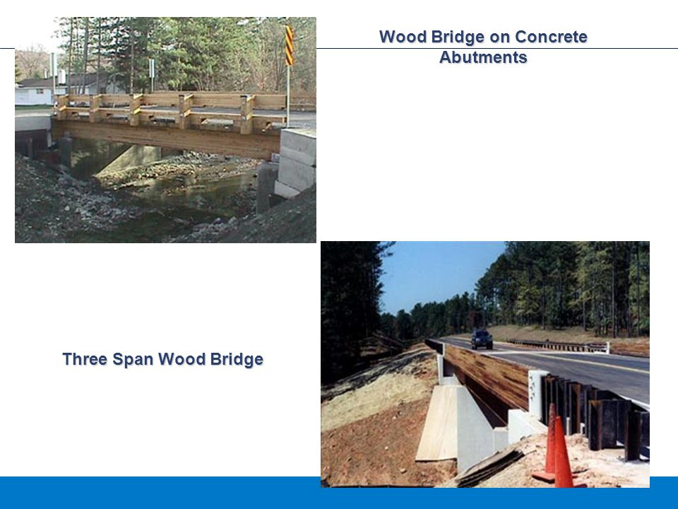 Wood Bridge on Concrete Abutments