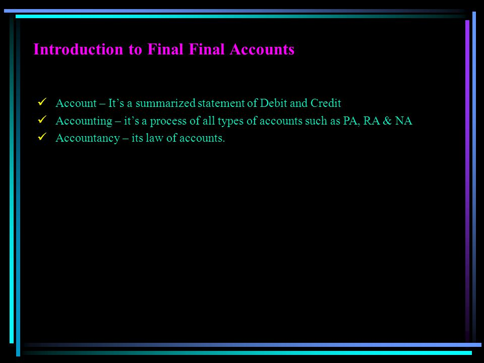 Introduction to Final Final Accounts