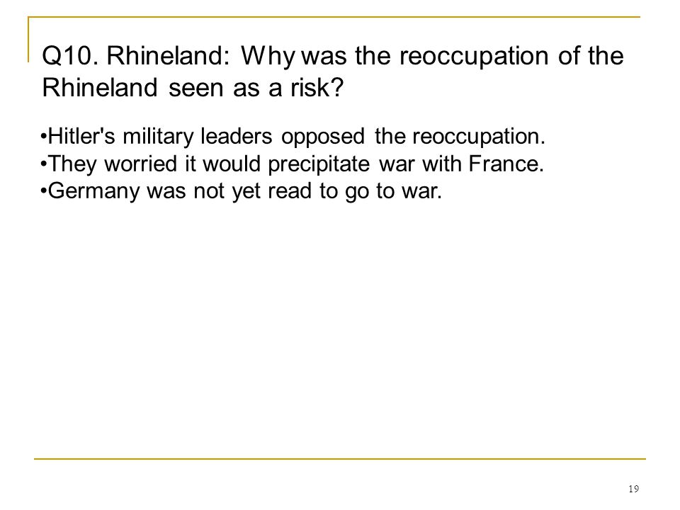 Q10. Rhineland: Why was the reoccupation of the Rhineland seen as a risk