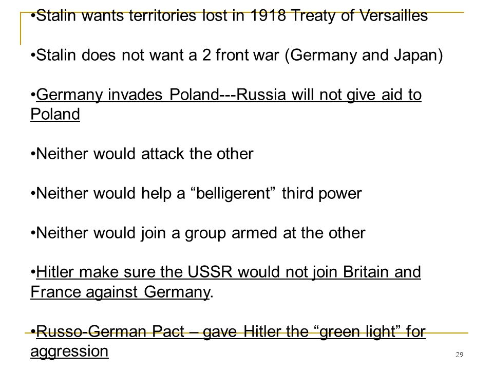 Stalin wants territories lost in 1918 Treaty of Versailles
