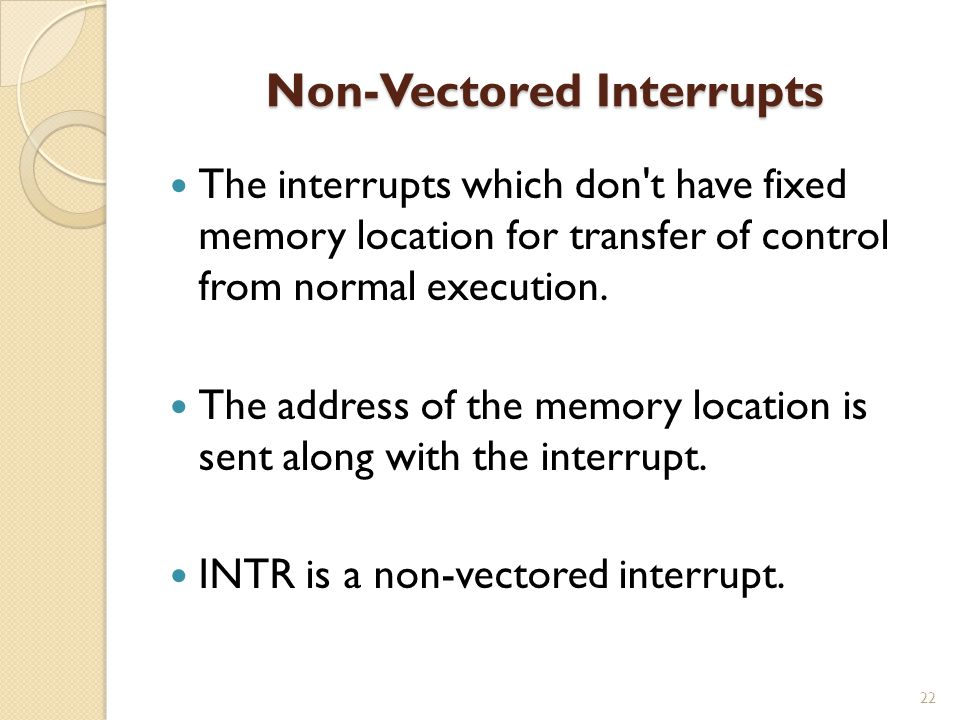 Non-Vectored Interrupts
