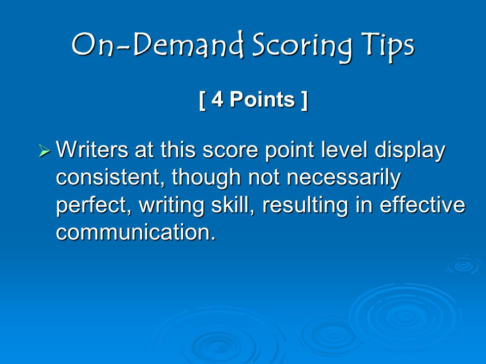 On-Demand Scoring Tips