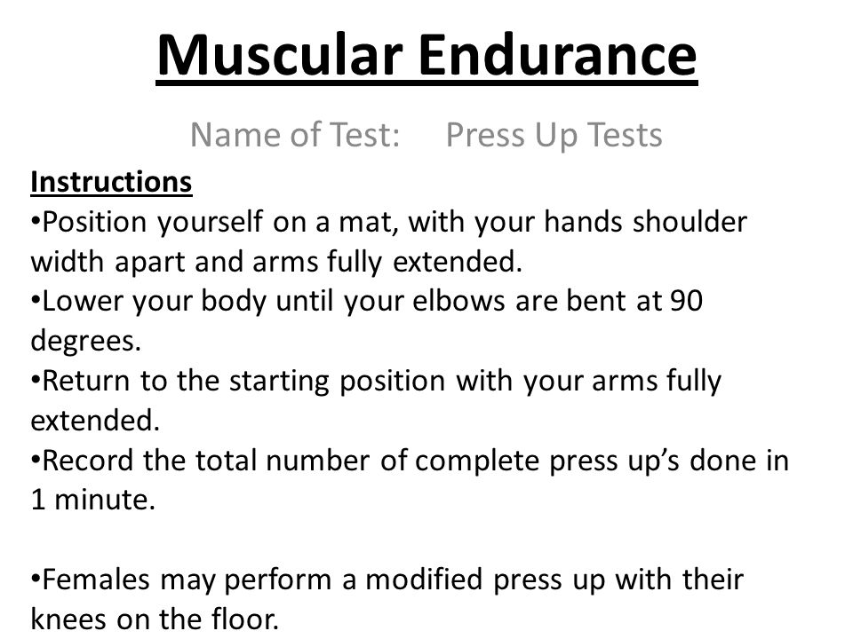 Name of Test: Press Up Tests