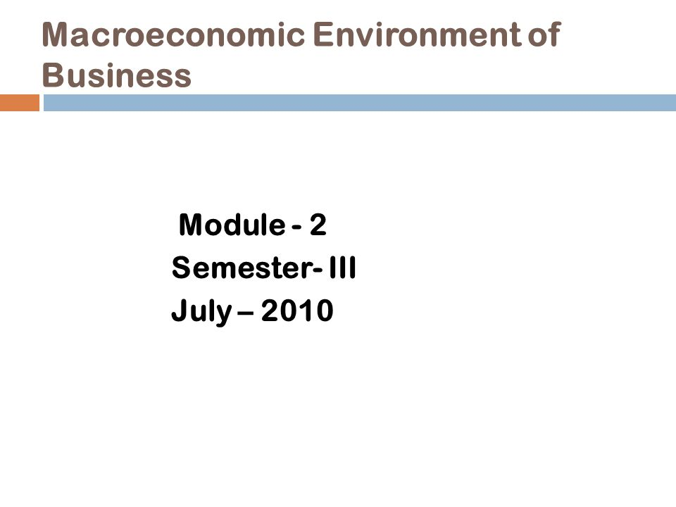 Macroeconomic Environment of Business