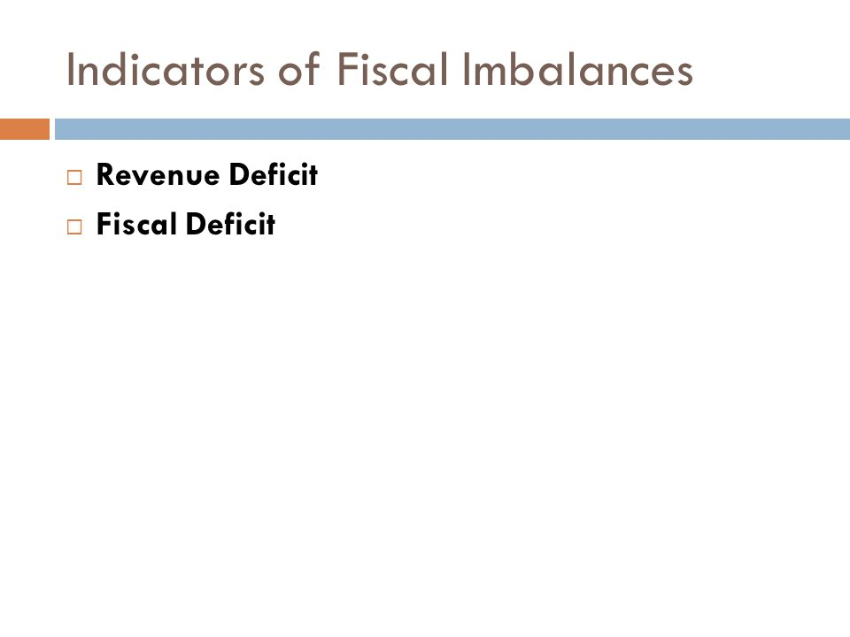Indicators of Fiscal Imbalances