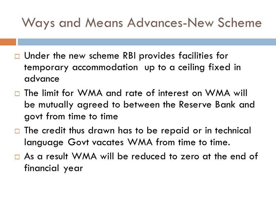 Ways and Means Advances-New Scheme