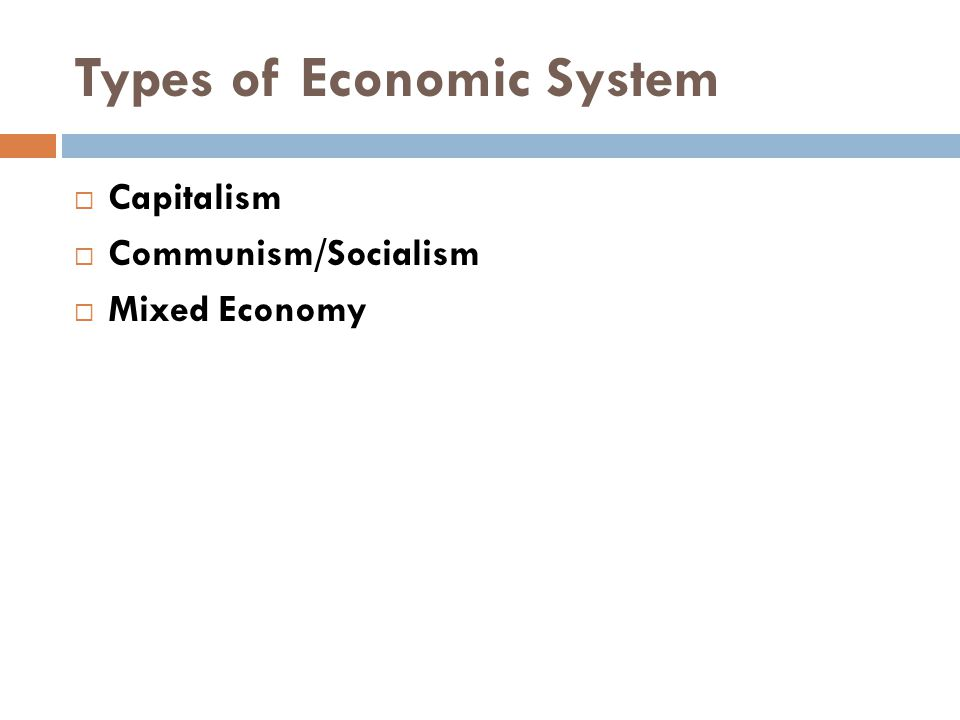 Types of Economic System
