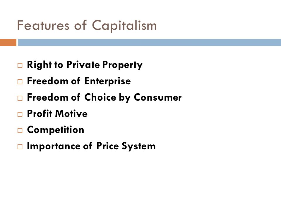 Features of Capitalism