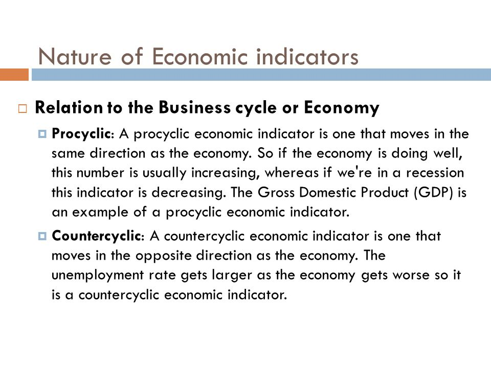 Nature of Economic indicators