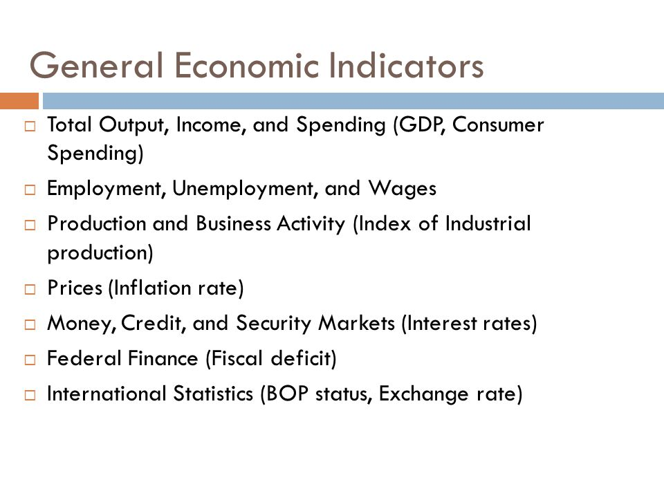General Economic Indicators