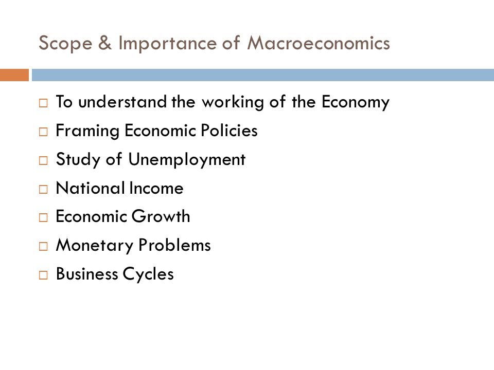 Scope & Importance of Macroeconomics