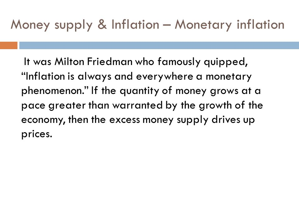 Money supply & Inflation – Monetary inflation