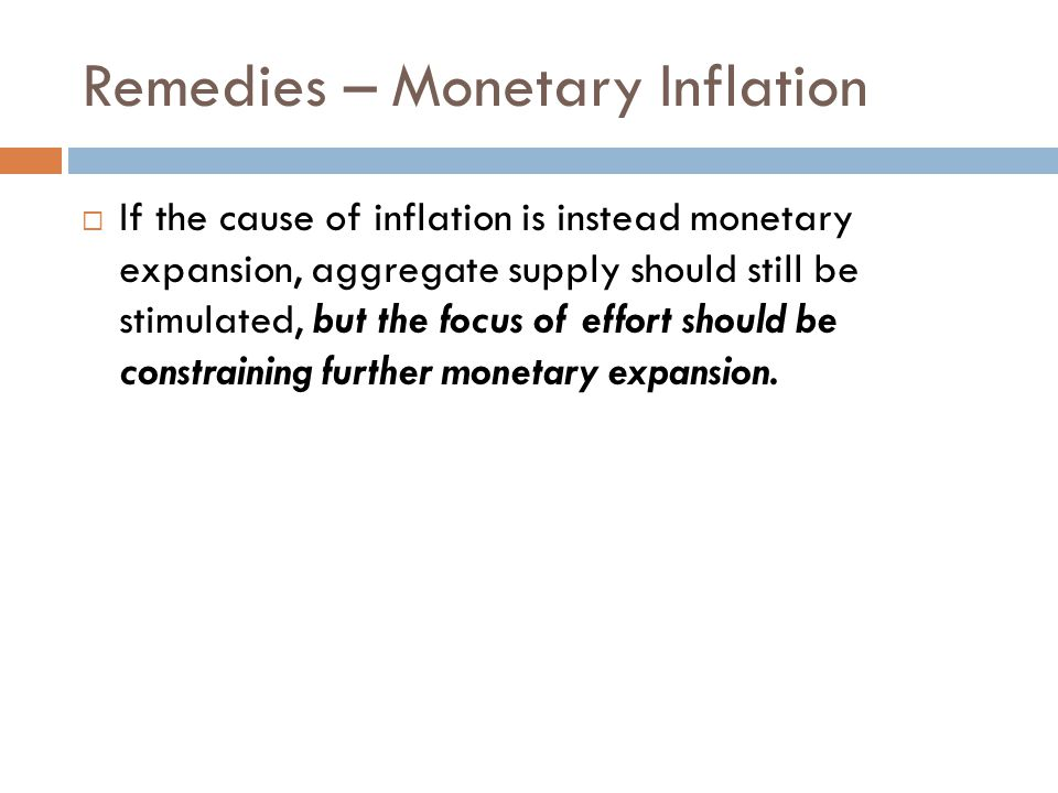 Remedies – Monetary Inflation