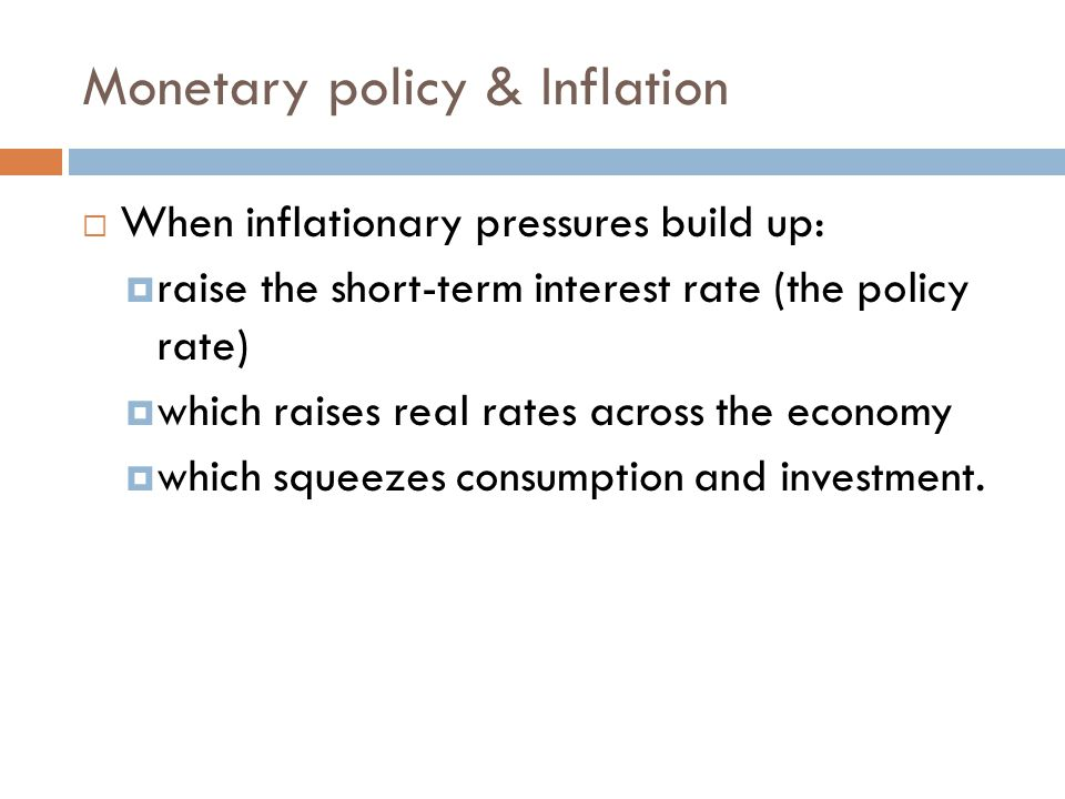 Monetary policy & Inflation