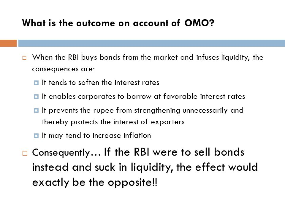 What is the outcome on account of OMO
