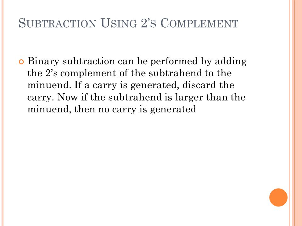 Subtraction Using 2's Complement