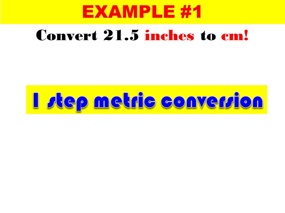 1 step metric conversion