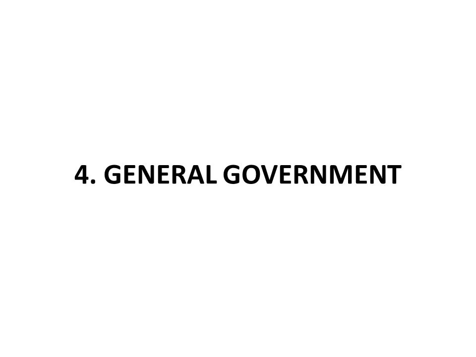 4. GENERAL GOVERNMENT