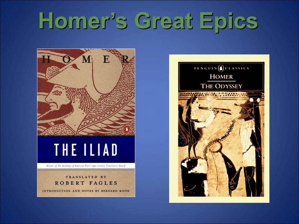 Homer's Great Epics