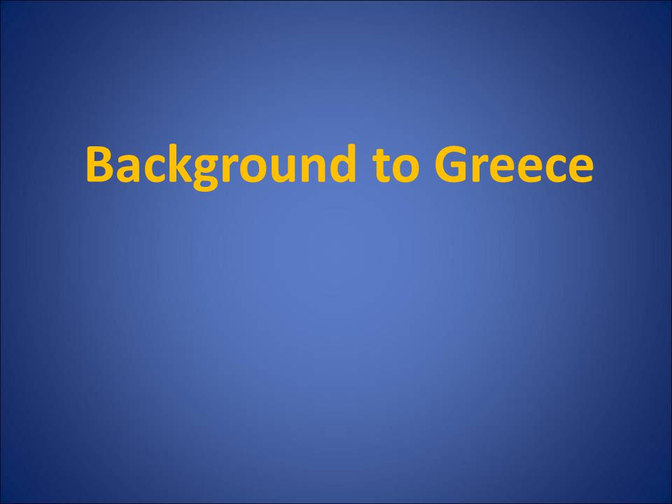 Background to Greece