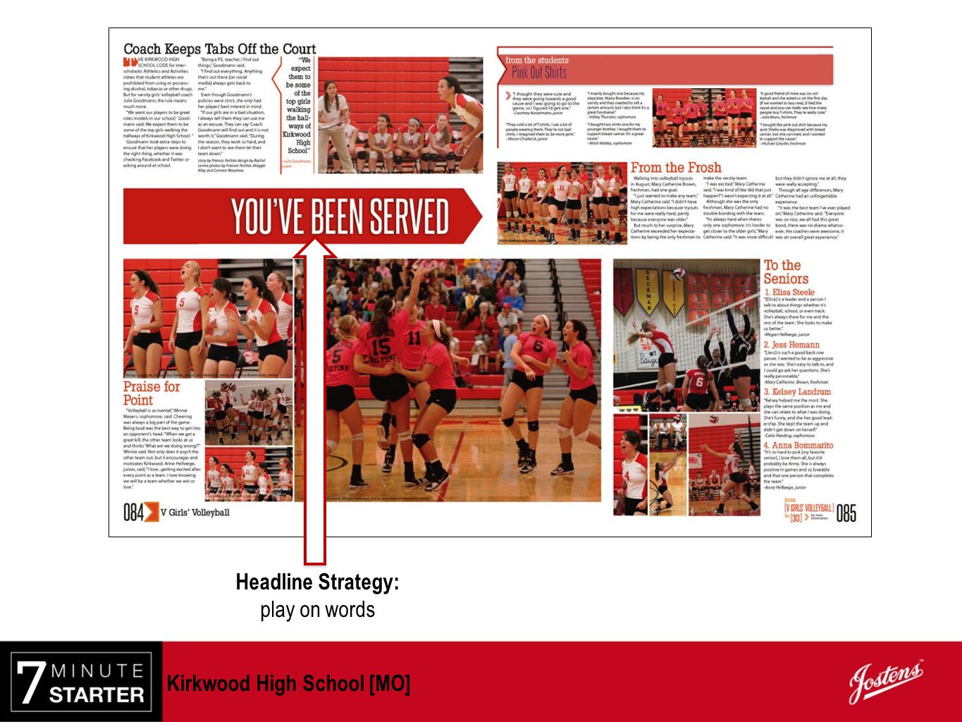 Headline Strategy: play on words Kirkwood High School [MO]