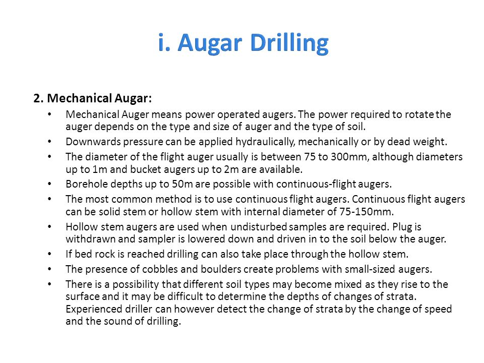i. Augar Drilling 2. Mechanical Augar: