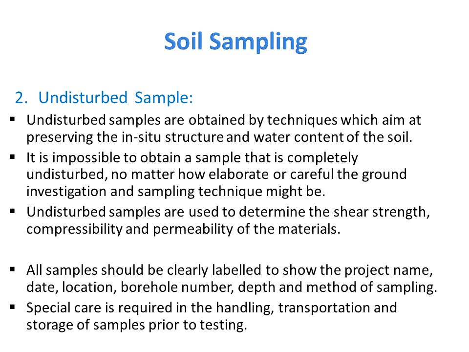 Soil Sampling Undisturbed Sample: