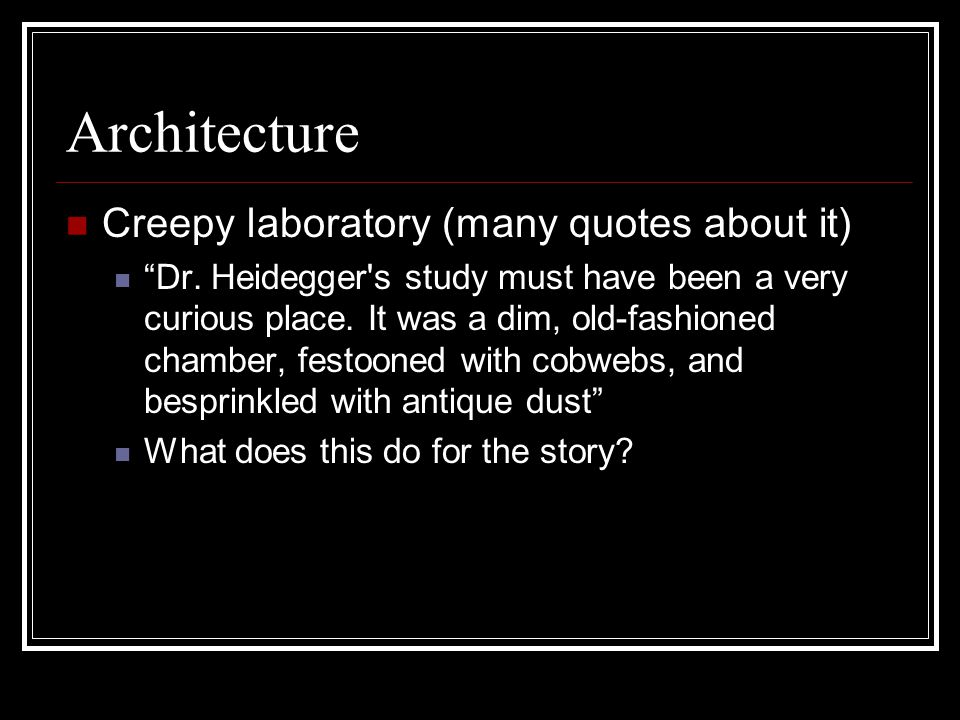 Architecture Creepy laboratory (many quotes about it)
