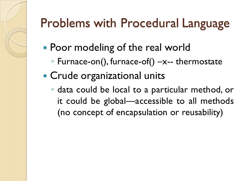 Problems with Procedural Language