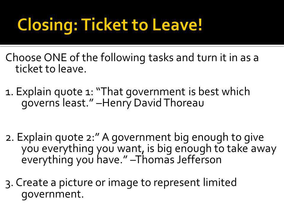 Closing: Ticket to Leave!