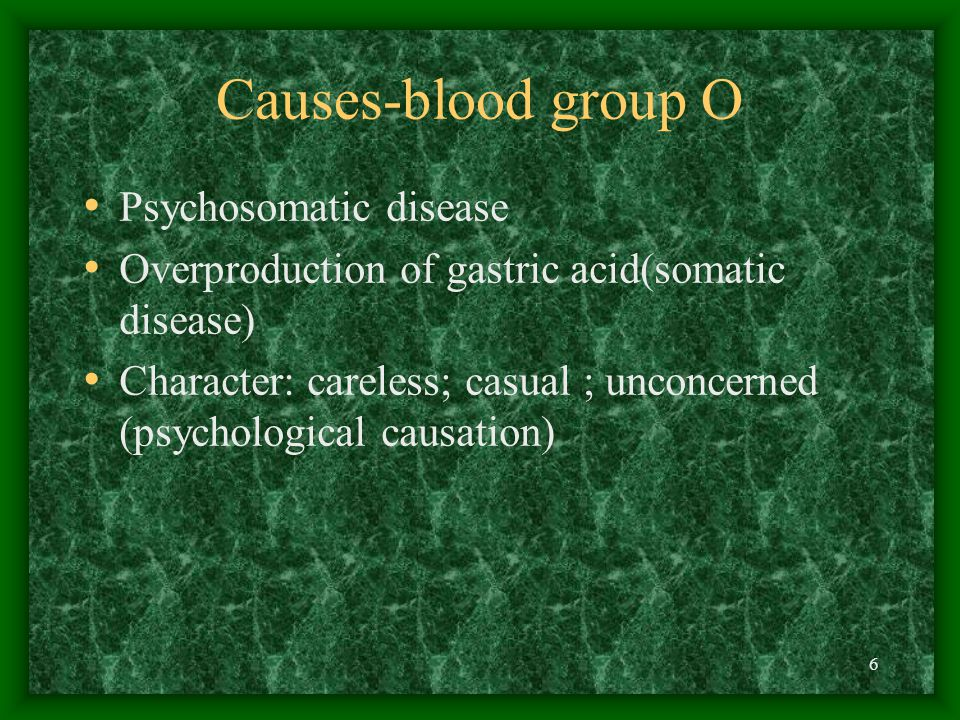 Causes-blood group O Psychosomatic disease