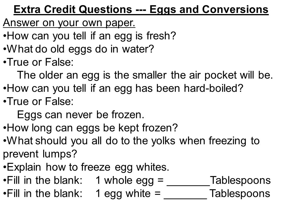 Extra Credit Questions --- Eggs and Conversions