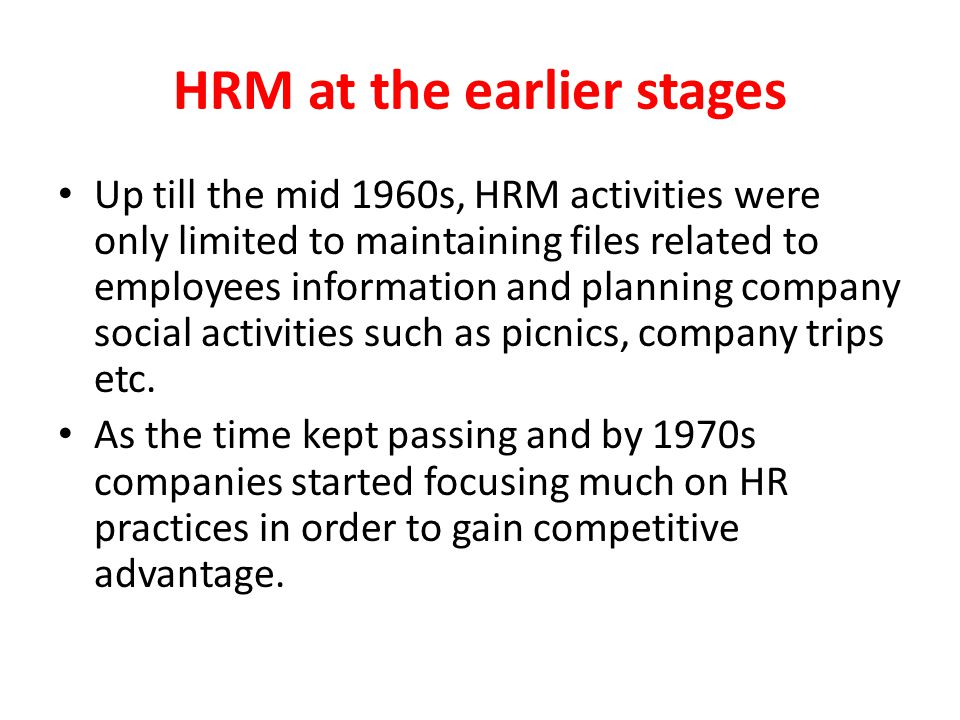 HRM at the earlier stages