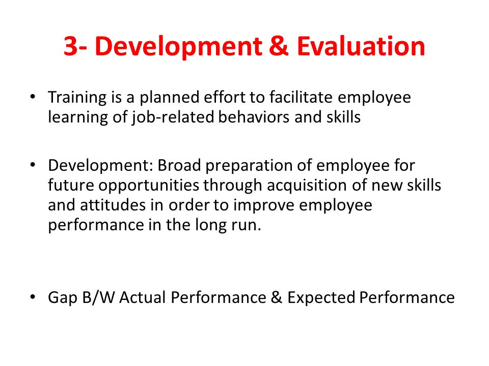 3- Development & Evaluation