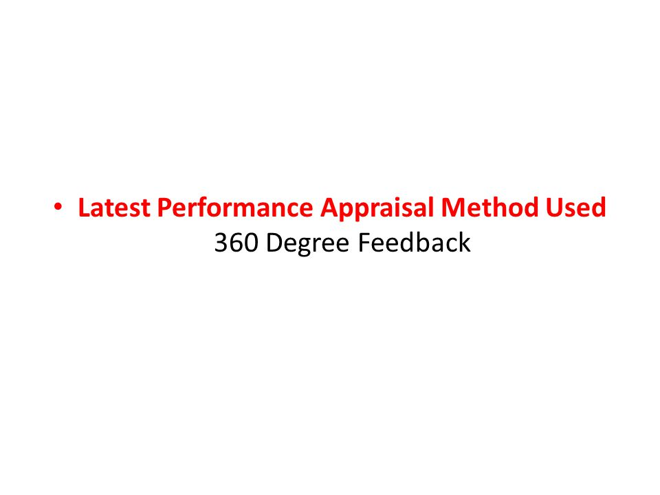 Latest Performance Appraisal Method Used 360 Degree Feedback