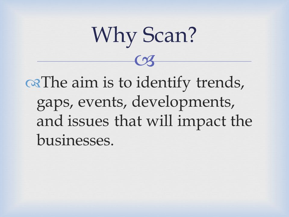 Why Scan.