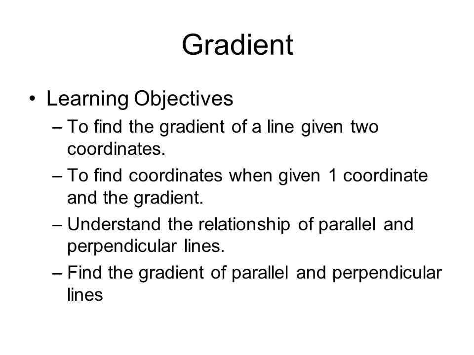 Gradient Learning Objectives