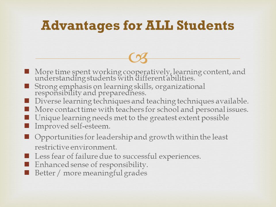 Advantages for ALL Students
