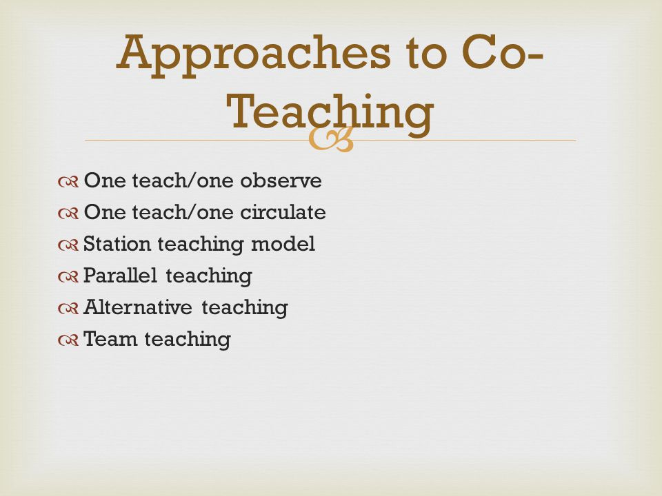 Approaches to Co-Teaching