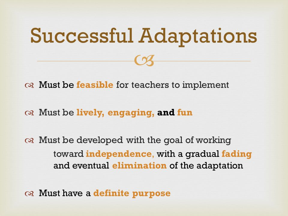 Successful Adaptations