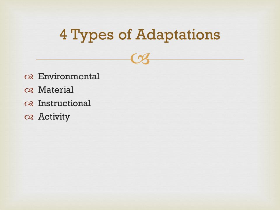 4 Types of Adaptations Environmental Material Instructional Activity