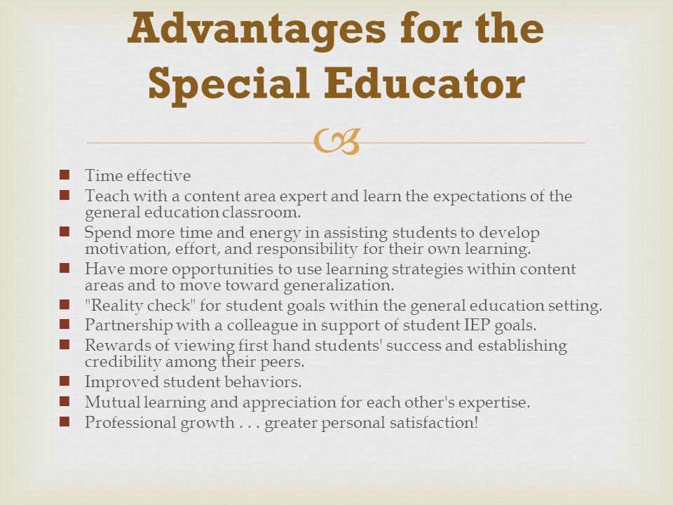 Advantages for the Special Educator