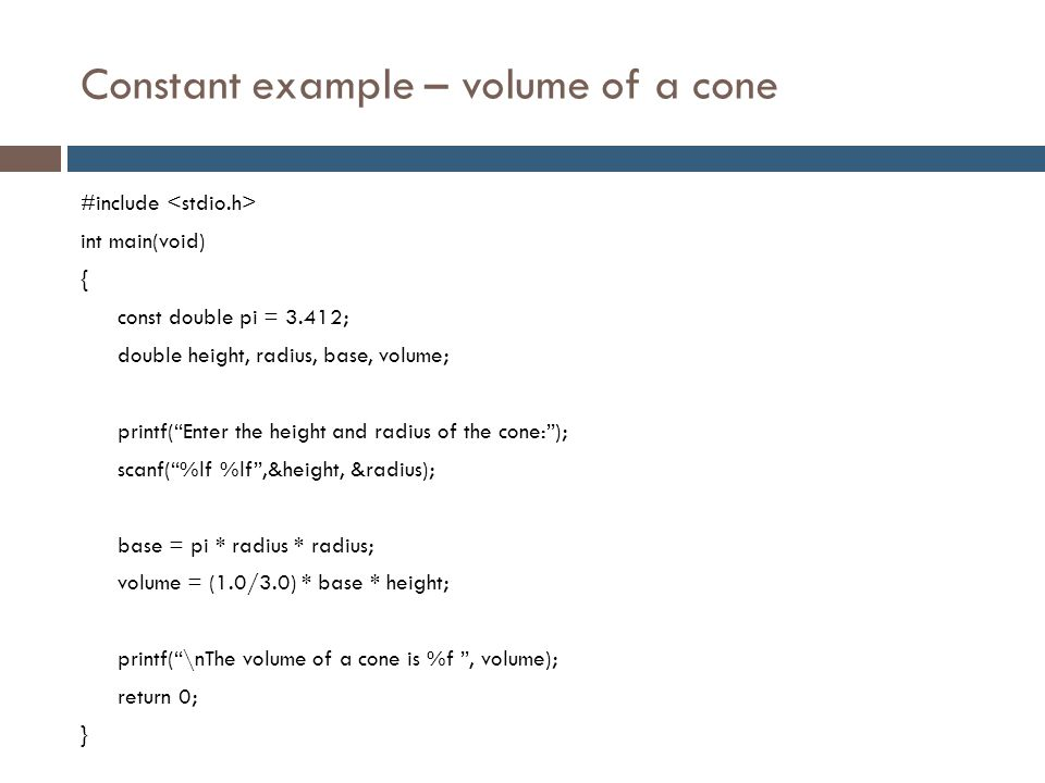 Constant example – volume of a cone
