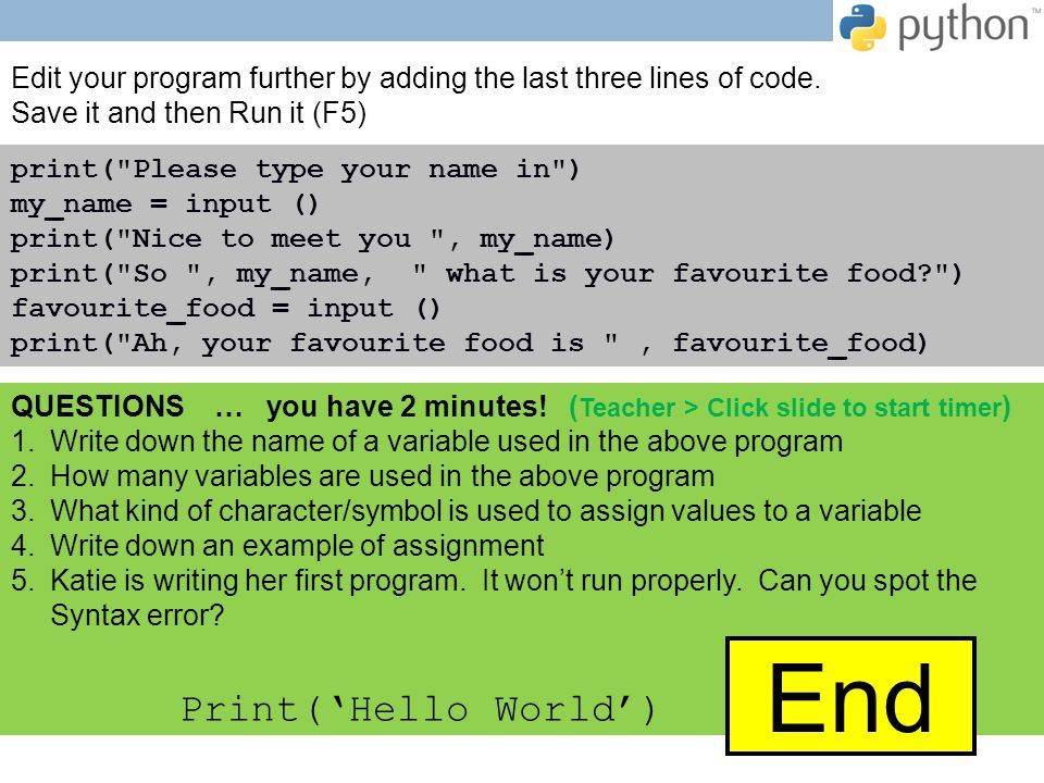 Edit your program further by adding the last three lines of code