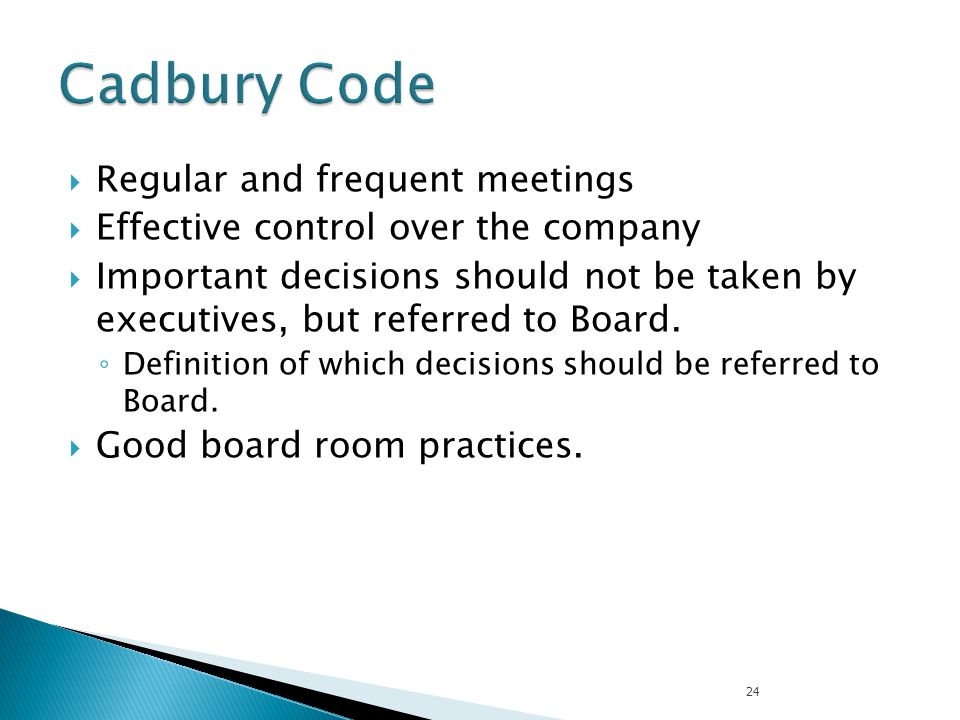 Cadbury Code Regular and frequent meetings