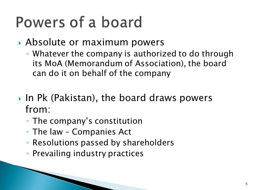 Powers of a board Absolute or maximum powers