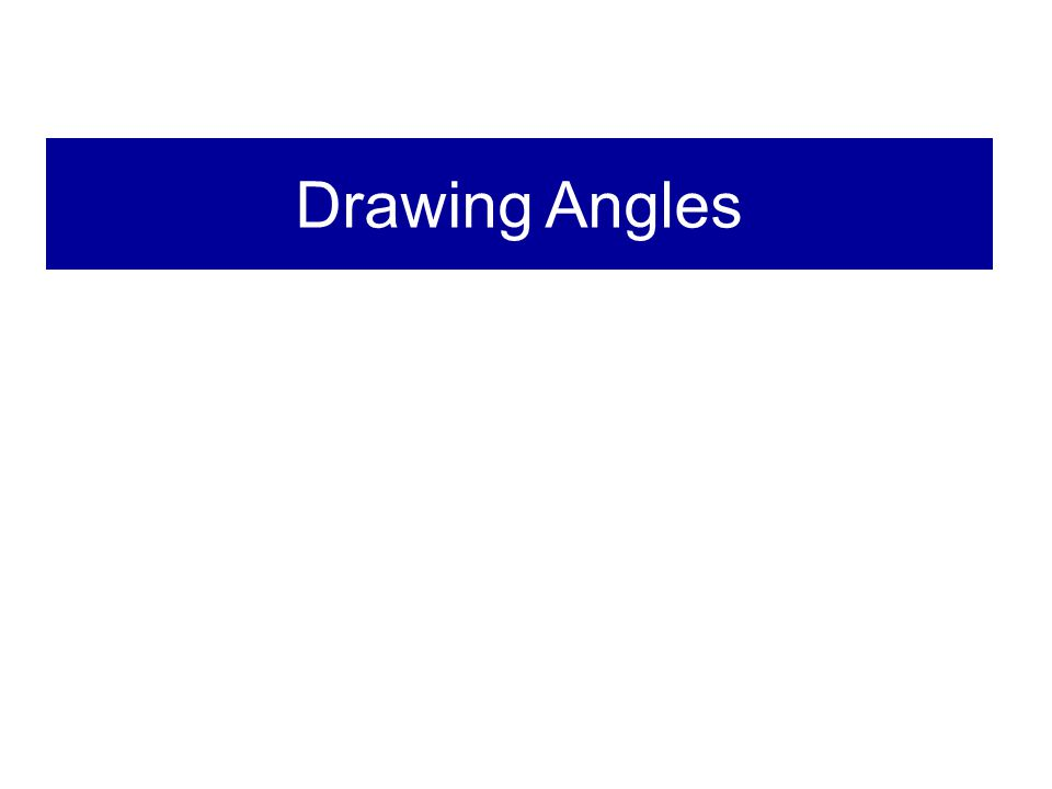 Drawing Angles
