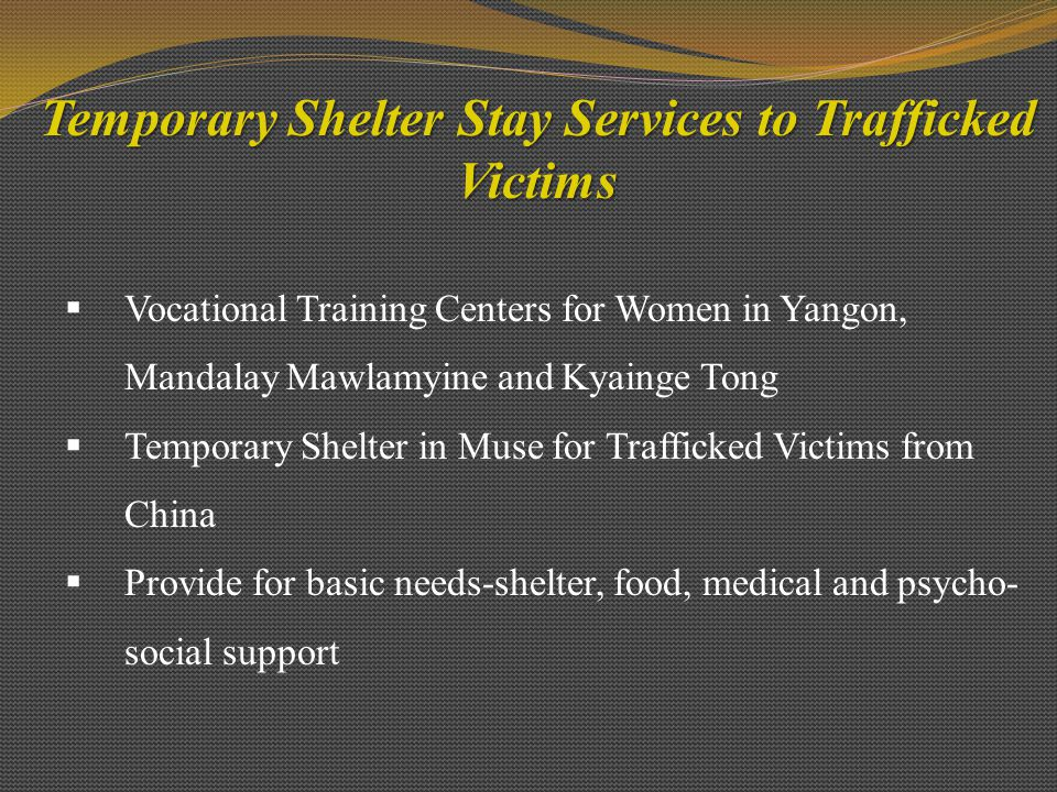 Temporary Shelter Stay Services to Trafficked Victims