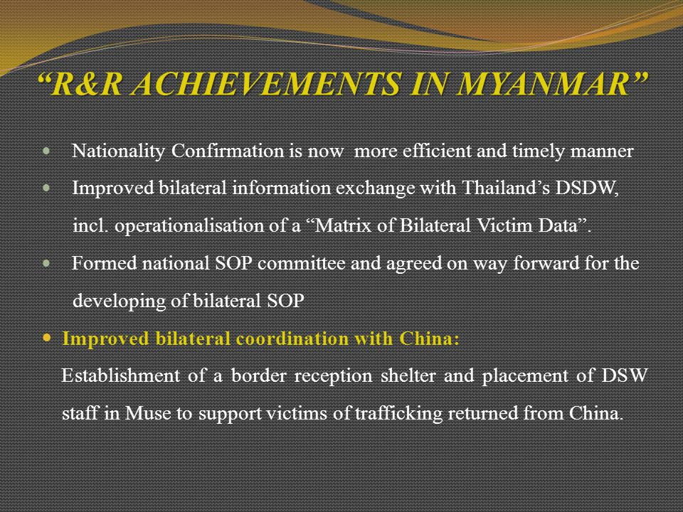 R&R ACHIEVEMENTS IN MYANMAR