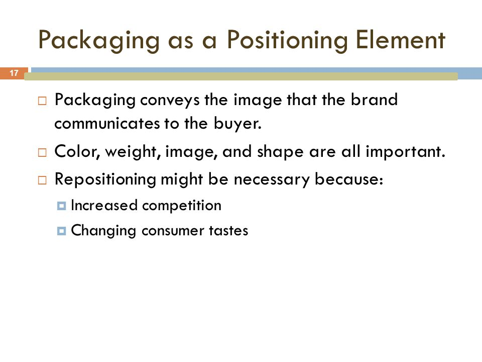 Packaging as a Positioning Element